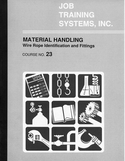 Picture of Material Handling - Wire Rope Identification and Fittings - Course No. 23