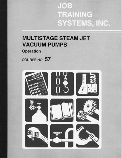 Picture of Multistage Steam Jet Vacuum Pumps  – Operation - Course No. 57