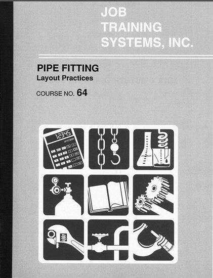 Picture of Pipe Fitting – Layout Practices - Course No. 64
