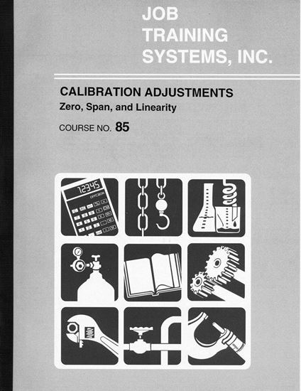 Picture of Calibration Adjustments – Zero, Span and Linearity - Course No. 85