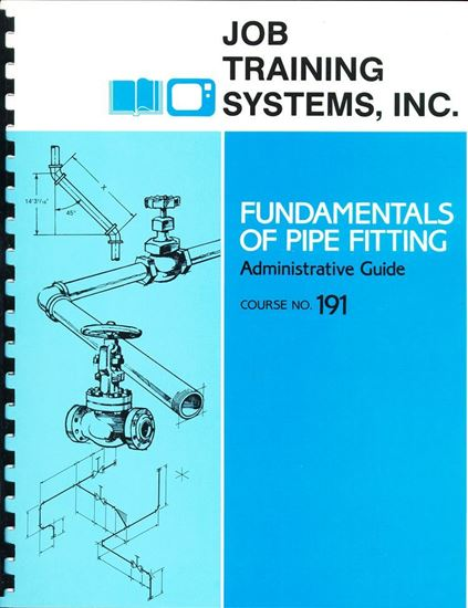 Picture of Fundamentals of Pipe Fitting - Administrative Guide - Course No. 191
